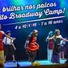 NR Circuito Broadway Camp leva seu filho ao mundo dos musicais